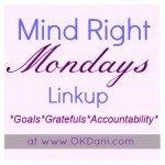 Mind Right Monday