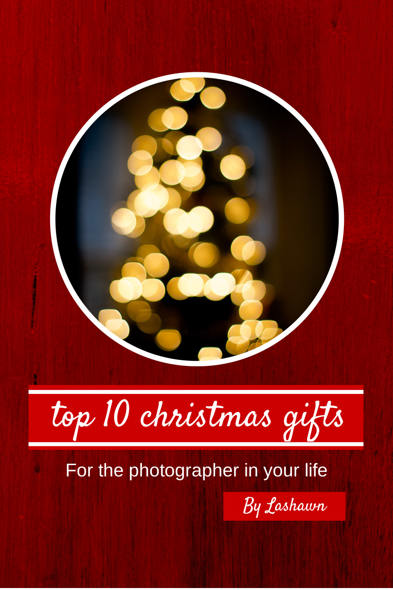 Holiday Gift Guide for the The Photographer