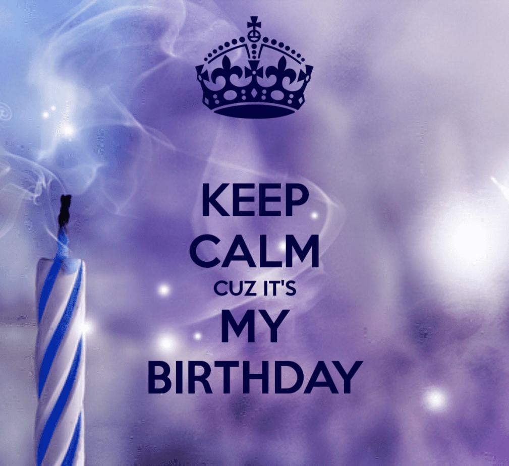keep-calm-cuz-its-my-birthday-132