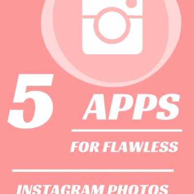 Top 5 Apps For Instagram Photos