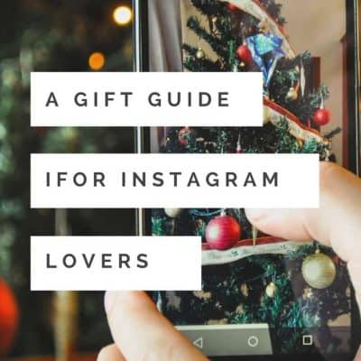 Holiday Gift Guide for Instagram Lovers