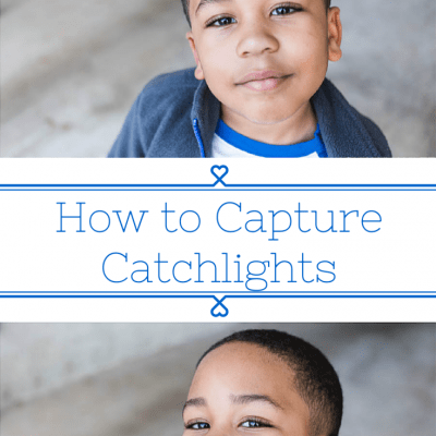 Project 52 Week 6: How to Capture Catchlights