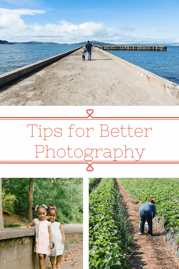 Tips for Better Photography