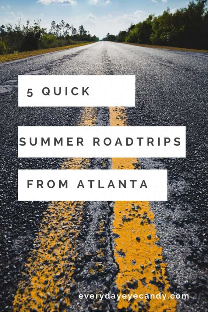 Looking for a quick roadtrip from Atlanta? Check out these 5 quick summer getaways