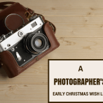A Photographer's VERY early Christmas wish list.