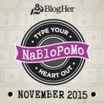 The one where I do NaBloPoMo…..