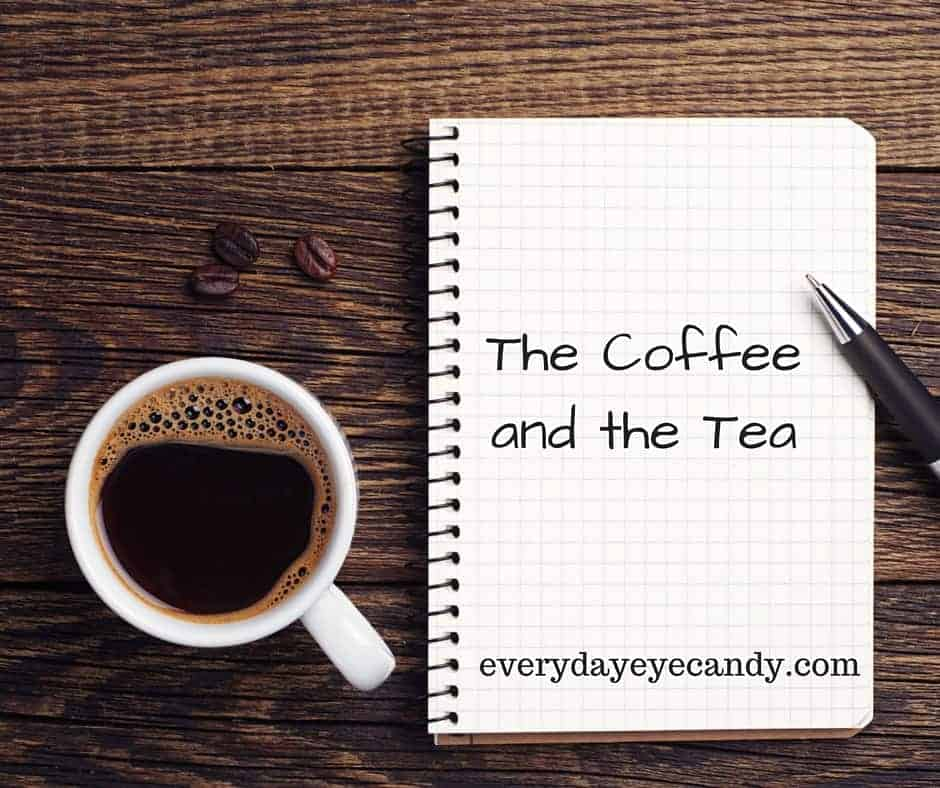 the coffee and the tea: my life