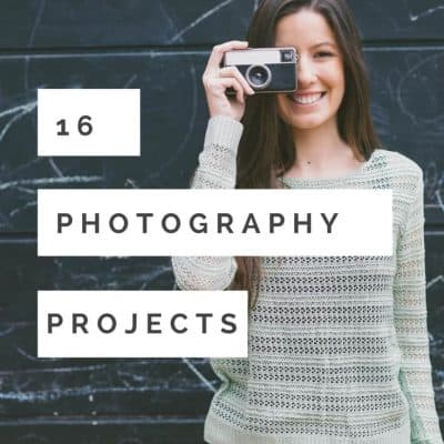 16 Photography Project Ideas to Improve Your Photography