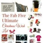 The Fab Five ULTIMATE Christmas Wish List!
