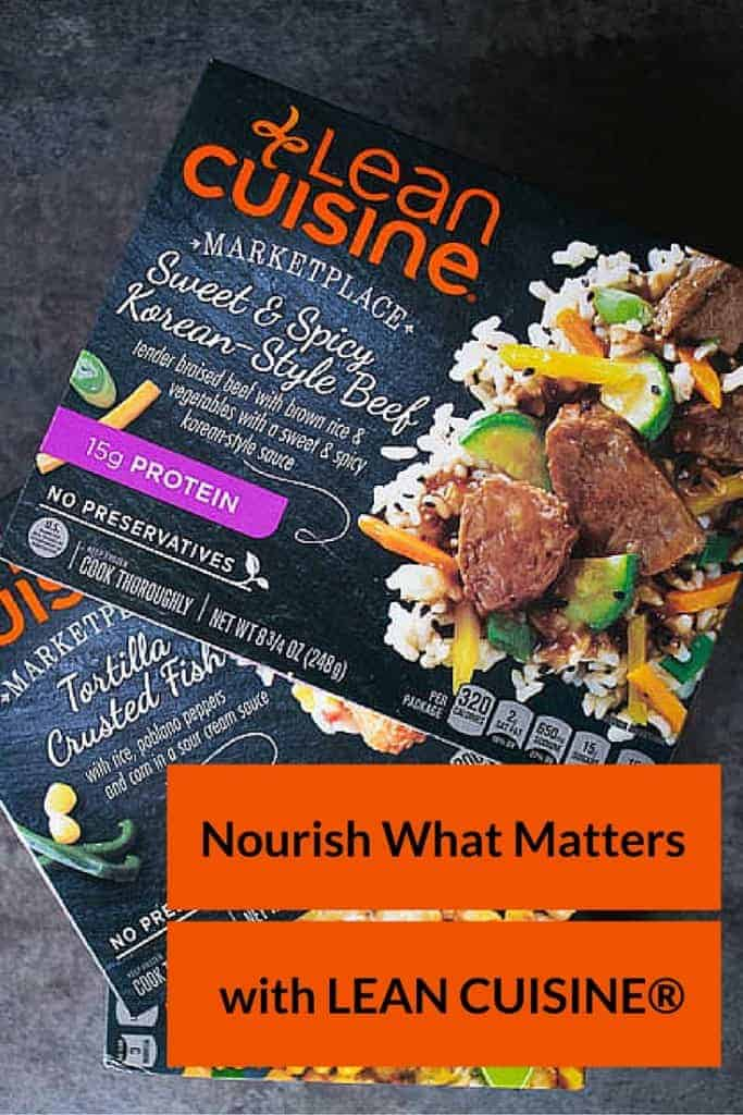 Nourish what matters with Lean Cuisine