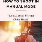 Get off Auto and Shoot in Manual Mode!