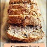 Gluten Free Cinnamon Sugar Banana Nut Bread