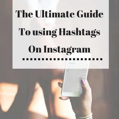 The Ultimate Guide for using  Hashtags on Instagram