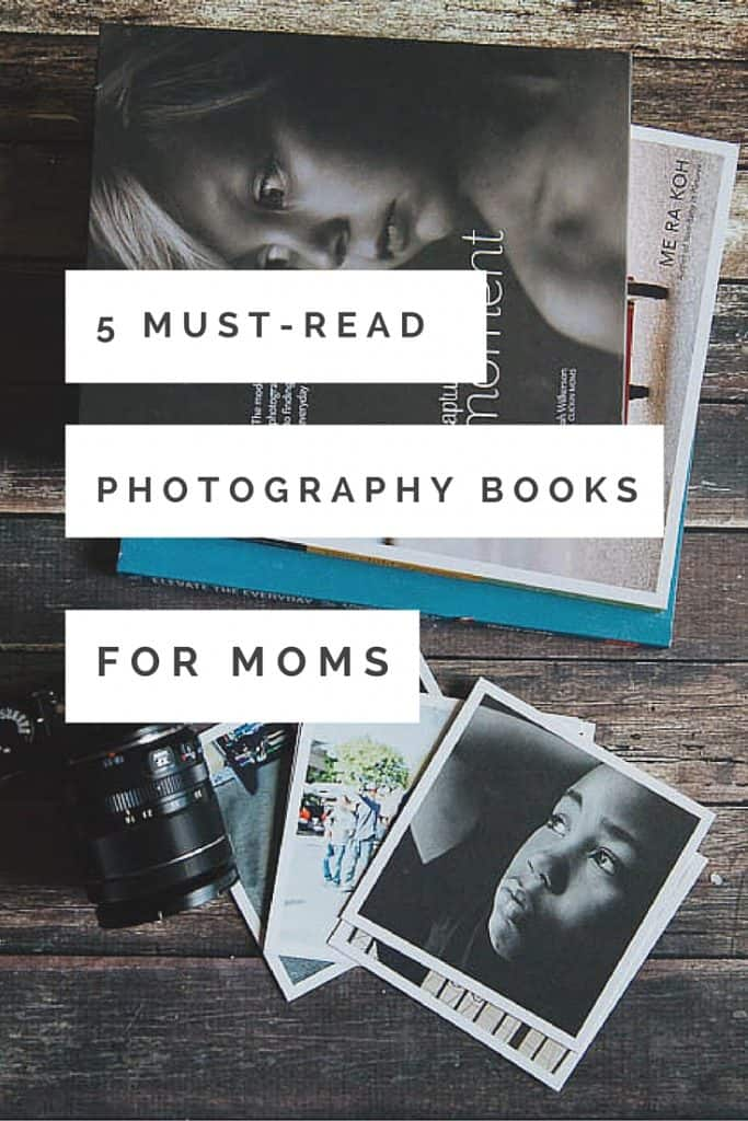 Check out these 5 best photography books for moms that will help you to take better photos of your kids!