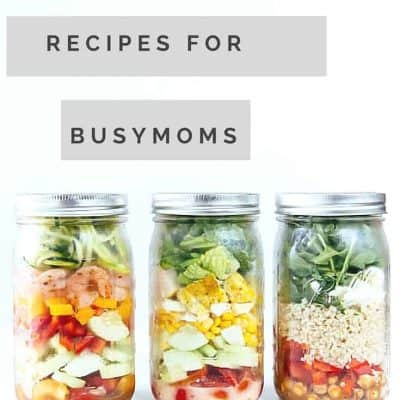 Salad in a Jar Recipes for the Busy Mom