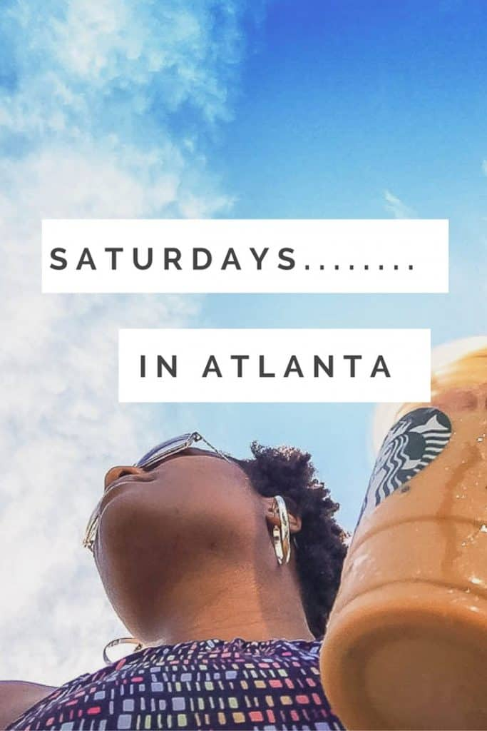 Saturdays in the ATL... a series on what happens on the weekend in Atlanta