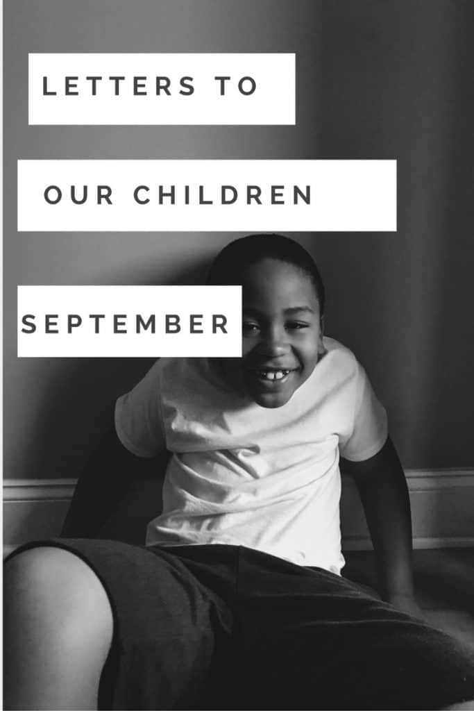 Letters to our children: this month, we had to talk about bullying. I wasn't ready....