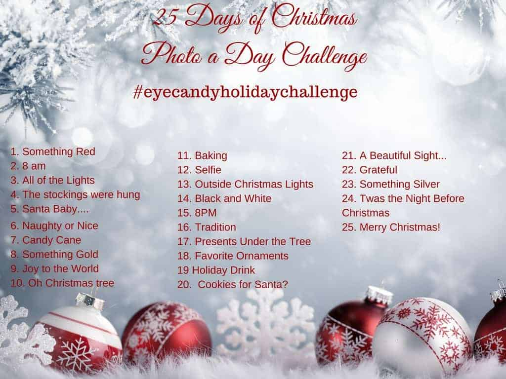 It's the most wonderful time of year and the perfect time for a December photo a day challenge with a Christmas theme! Follow along with these prompts for 25 days in December leading up to Christmas! Post your photos on Instagram, tag #eyecandyholidaychallenge