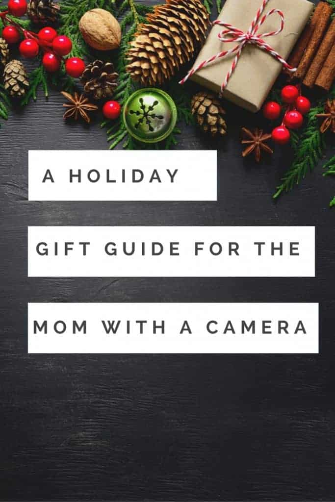 Looking for the perfect Holiday gift for the mom in your life? Have a person who loves photography? Check out this gift guide for Christmas and  Hannukah gifts for the mom with a camera in your life.