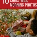 10 Easy Tips for the Best Photos on Christmas Morning