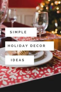 Need ideas for your Christmas Decorations? You don't have to go all out for the holidays. Sometimes less is more! To save time and your sanity, check out these simple Holiday decor ideas #holidays #holidaydecor #christmasdecor #holidaydecorations #everydayeyecandyholidays