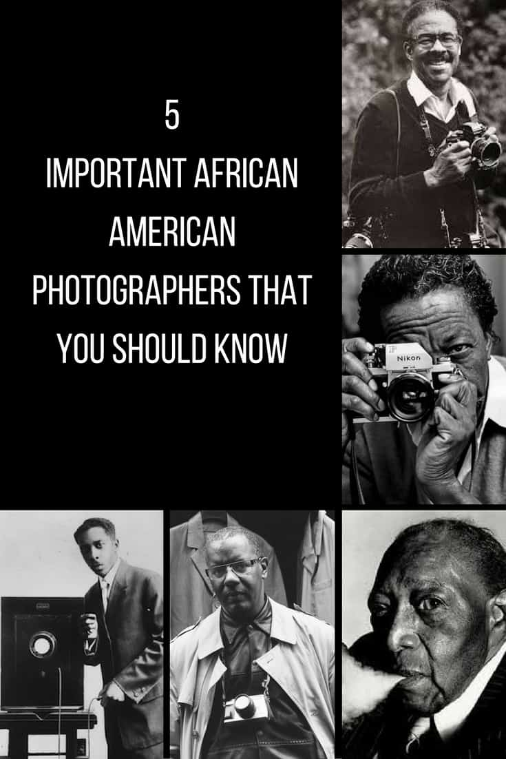5 African American Photographer whose work has documented African American History and Culture