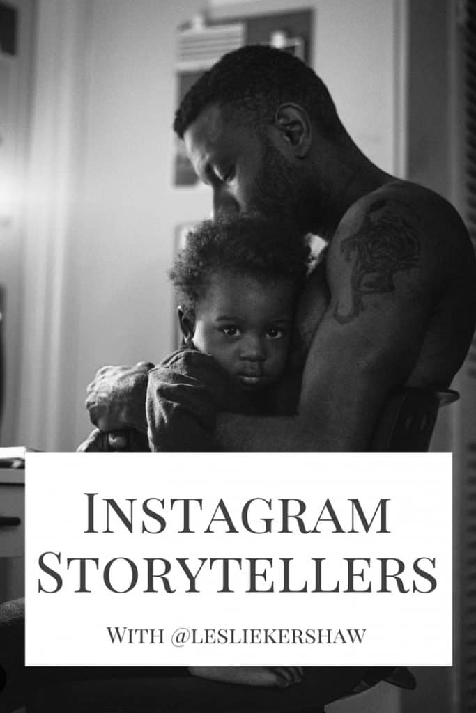 Welcome to the third edition of the Instagram Storytellers series Up this month is Leslie Kershaw