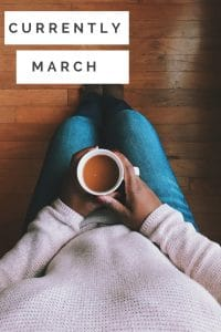 Find out what is currently going on in my life this month, march.