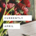 find out what is going on in my life: Currently April. Including the Iris Awards, Chewing gum, Court of Mist and Fury