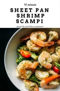 Do you need a quick weeknight dinner? Check out this easy 10 minute sheet pan shrimp scampi recipe! It's Paleo, Gluten Free and Whole 30 compliant.