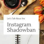 Let's discuss the instagram shadow ban and tips for increasing your instagram engagement on instagram after a instagram shadowban