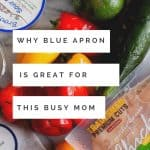 Working Moms get busy and sometimes it helps to have help! Blue Apron can help you on a busy work night !