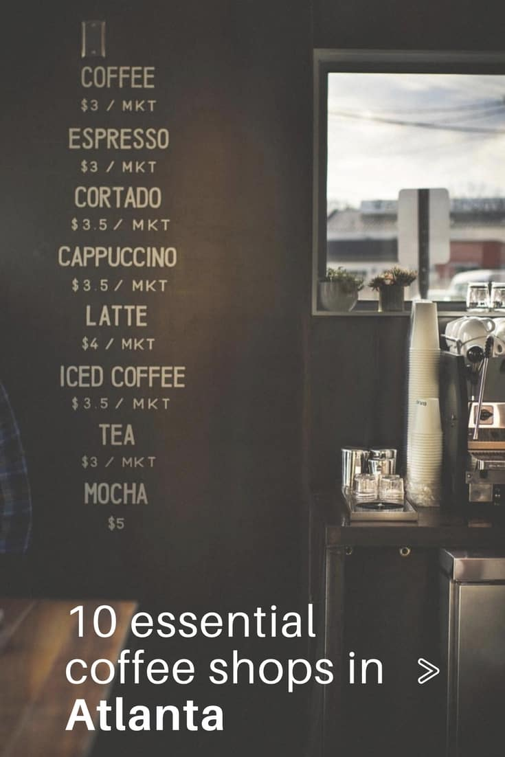 Looking for Coffee Shops in Atlanta? Check out this list of 10 Best Coffee Shops in Atlanta