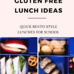 5 GLUTEN FREE LUNCH IDEAS FOR KIDS