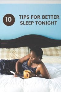 Looking for better sleep? Try this tips for better sleep tonight.