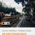 looking for things to do on your next family vacation to San Francisco? Check out these 10 kid friendly things to do in San Francisco. #sanfransico #familytravel #travelwithkids