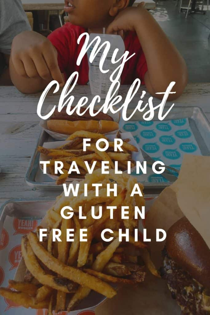 Traveling when gluten free can be a bit tricky! But with planning it can be done. Check out my checklist for traveling with a gluten free child. #glutenfree #glutenfreetravel #travel #foodallergies #celiac