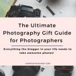 Bloggers looking to up your photography game, check out this ultimate photography gift guide for bloggers. #blogging #photography #giftguide #christmas