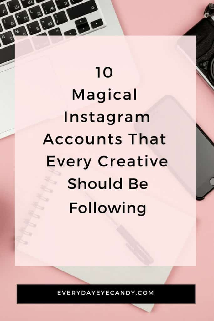 10 creative instagram accounts that everyone should follow now.