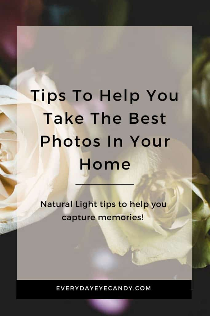 Natural Light Photography tips to help you take photos in your home