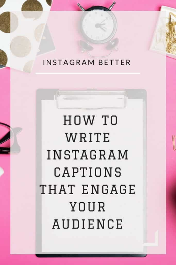 How To Write Instagram Captions that engage