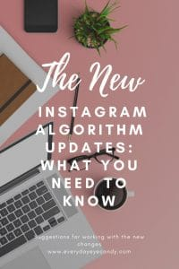 new instagram algorithm updates and what you need to know.