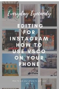 editing for instagram using vsco on your phone