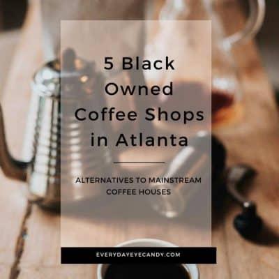 5 Black Owned Coffee Shops in Atlanta