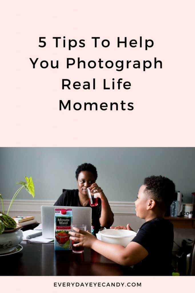 #AD, we spend so much time worry about only showing the best photos or moments in our lives. But what about those real life moments? Check out these 5 tips to help you photography real life moments.