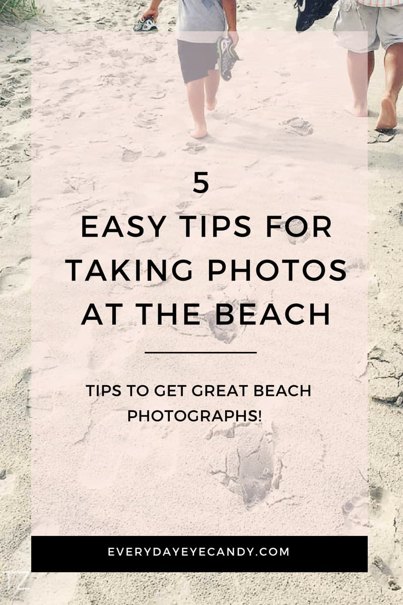 Headed to the beach? Read these 5 easy tips for taking photos at the beach! And download these 10 photo Prompts for your beach trip!