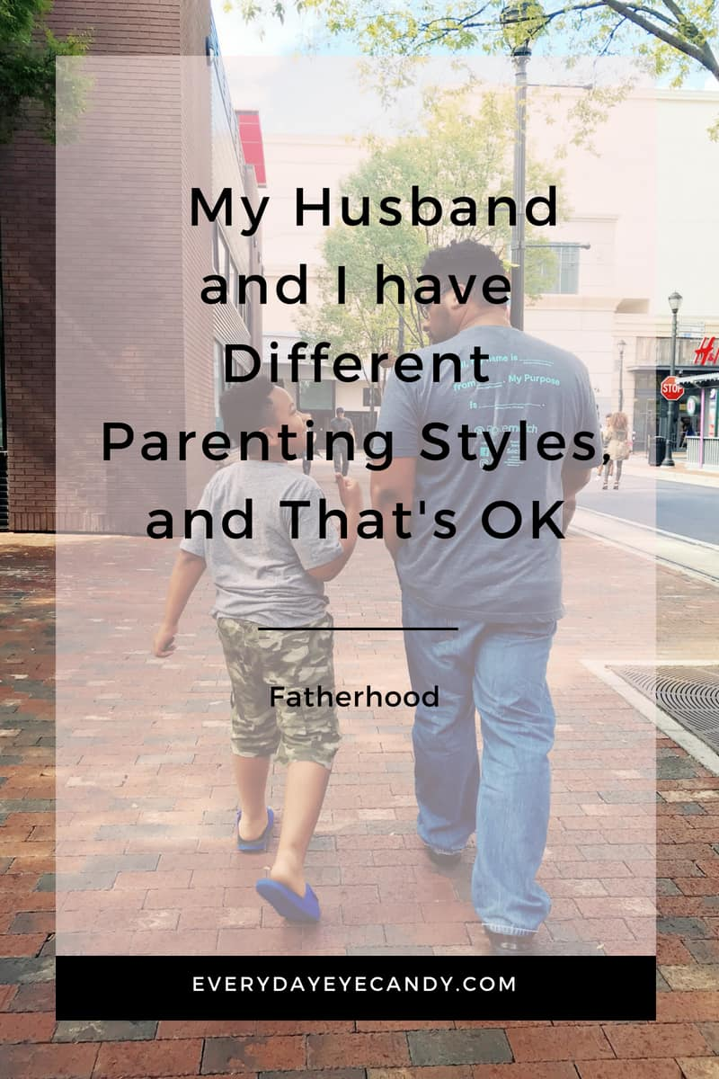 My Husband and I have Different Parenting Styles, and That's OK #AD #FATHERHOOD #FATHERSDAY