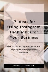 Ideas for using instagram highlights for your business
