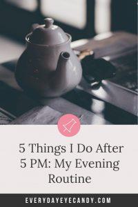 my evening routine