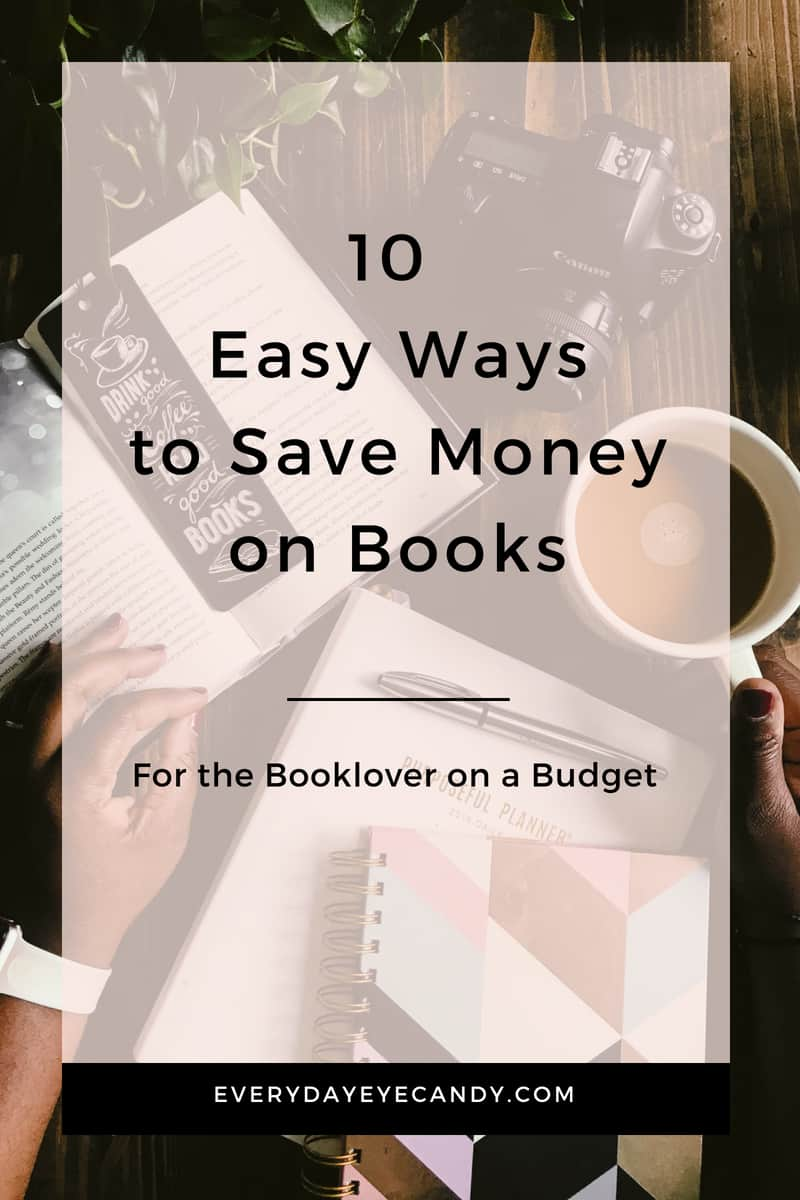 10 easy ways to save money on books for the book lover on a budget #budget #books #booklover #frugal